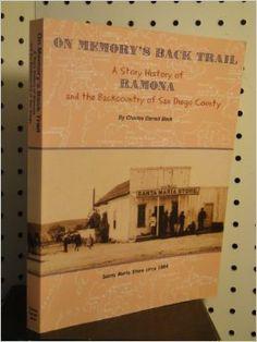 Ramona, CA Ramona California, San Diego, Memories, History, Memoirs, Souvenirs, Historia, Remember This
