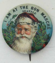 "Celluloid Santa Pinback. ""I Am At The Bon Marche""."