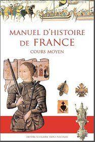 Un nouveau manuel d'Histoire de France - Renaissance Catholique