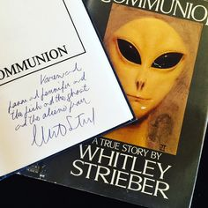 """My favorite signed book!  """"Karen and Jason and Jennifer and the fish and the ghosts and the aliens"""" ✨👻✨ #Communion #WhitleyStrieber ✨👽✨ karensghostpage.com"""
