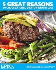 [NUTRITION] 5 Great Reasons to Choose a Paleo Diet for Weight Loss #paleo #diet #nutrition #weightloss #fitness