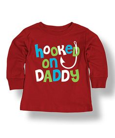 Love this Red 'Hooked On Daddy' Long-Sleeve Tee - Infant on #zulily! #zulilyfinds