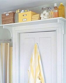 Install a shelf above the door for extra bathroom storage. This would also be great in the garage, bedroom, or even storing items in a toddlers room that you need to be out of your child's reach