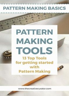 13 Must Have Pattern Making Tools for getting started with pattern making - The Creative Curator
