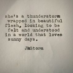 "jmstormquotes: "" Thunderstorm """