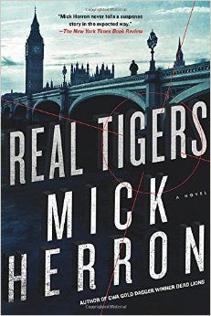 Real Tigers (Slough House): Amazon.co.uk: Mick Herron: 9781616956127: Books