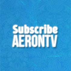 AEron TV'ye abone olmayı unutmayın,Don't forget subscribe AEron TV.
