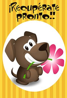 """Cachorrito de mejoría"" printable card. Customize, add text and photos. print for free!"