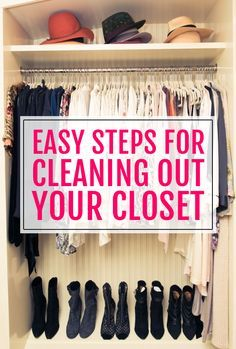 Easy Steps for Cleaning Out Your Closet