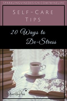 20 Ways to De-Stress After a Long Day | SparklingVineDesign | Handcrafted Wine-Inspired Jewelry