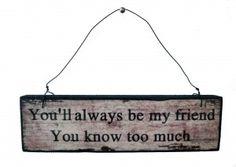 """Tabliczka Zawieszka  """"YOU WILL ALWAYS BE MY FRIEND"""""""