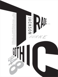 PNCA Communication Design — Trade Gothic inspired poster designed by PNCA. Trade Gothic inspired poster designed by PNCA Design student Irene Ramirez. Typo Poster, Poster Fonts, Typographic Poster, Poster Text, Poster Print, Graphic Design Posters, Graphic Design Typography, Graphic Design Inspiration, Logo Design