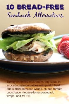 Delicious Bread-Free High-Protein Sandwich Alternatives   Health, Home, & Happiness