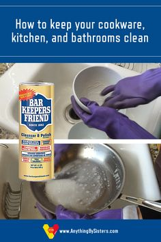 Use Bar Keepers Friend to help keep your dishes, sink, and cookware looking like new.