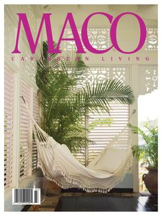 MACO- Caribbean Living Magazine My absolute favorite magazine. Makes me love the islands all over again. West Indies Decor, West Indies Style, British West Indies, Caribbean Decor, Caribbean Homes, Tropical Style, Tropical Decor, Tropical Books, Nevis West Indies