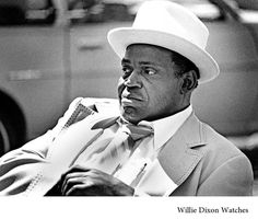 Dr. B.Good... Blues Lore | Music Mixes • Willie Dixon Photo by Eyd ...