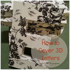 Artistic Expressions by Elisabeth: Craft Room Makeover: How to Cover 3D Cardboard Letters {Tutorial}