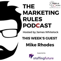 One of the quickest ways to get in front of your audience is through online adverting. Whether that is through Google or the social networks, but getting this wrong can be costly and damaging to your brand. So what do we need to do to guarantee quality leads through online adverting? Joining James this week is Mike Rhodes, managing Director at WebSavvy. Mike and Websavvy are experts in online advertising and he talks us through how to get real value and avoid common mistakes with your adverts. Marketing Automation, The Marketing, Inbound Marketing, John Russell, Employer Branding, Getting Out, Technology, Teaching, Business
