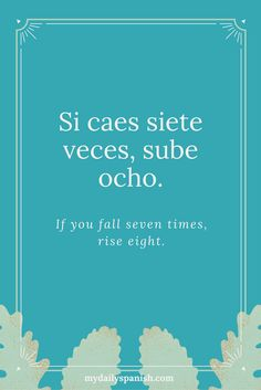 10 Best Spanish quotes with translation images | Spanish ...