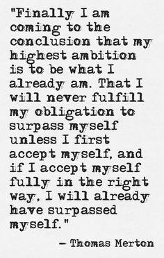 Self acceptance ~ Thomas Merton