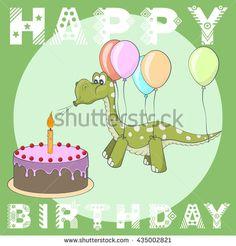 Happy Birthday greeting card. Cake, balloons, dino