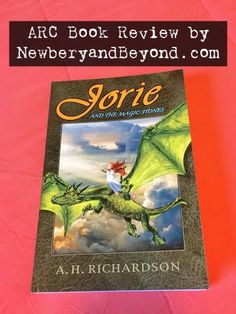 Jorie and the Magic Stones is the beginning of a children's fantasy series by A.H. Richardson. #spon   Book review by NewberyandBeyond.com