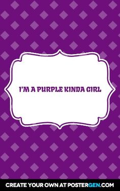 I'm+a+purple+kinda+girl