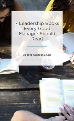 7 Leadership Books Every Great Manager Should Read