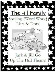 Classroom Freebies Too: Fern Smith's FREEBIE ~ The -ill Family Spelling Lists & Tests $0