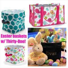 Easter Baskets using Thirty One | More information?  Go to www.mythirtyone.com/sandipowers