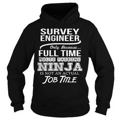 Awesome Tee For Survey Engineer T Shirts, Hoodie. Shopping Online Now ==►…