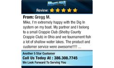 Mike,  I'm extremely happy with the Dig In system on my boat.  My partner and I belong to...