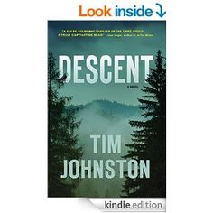 """A riveting literary thriller of the can't-stop-turning-the-page, stay-up-all-night variety."""" """"Lyrical and hypnotic, Descent ? is a pulse-pounding thriller of the first order. But it's also a gorgeously written, thought-provoking, and haunting novel about family, survival, and the power of a single choice. You'll be in Johnston's unrelenting narrative grip until the final page, and his story will stay with you long after it's done. A truly captivating read."""""""