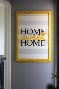 Cute and simple home decor! I love the colors. You could even use vinyl straight on the wall with the frame around it.