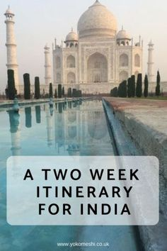 A complete two week india itinerary travelling from the north to the south of India India Travel Guide, Asia Travel, Thailand Travel, Hampi, Travel Advice, Travel Guides, Travel Tips, Travel Essentials, Mumbai