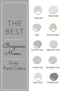 Choosing a Benjamin Moore gray paint color can be a daunting task. With so many gray paint colors to choose from you can become overwhelmed. Use this help list of the top 10 Best gray paint colors from Benjamin Moore. Best Gray Paint Color, Paint Colors For Home, House Colors, Magnolia Paint Colors, Basement Paint Colors, Dark Gray Paint, Gray Owl Paint, Light Grey Paint Colors, Light Grey Walls