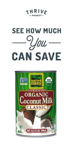 Get Native Forest Organic Coconut Milk plus other premium, healthy foods and organic products at 25-50% off every day at Thrive Market! On a mission to make healthy living easy and affordable for everyone, Thrive Market offers 4,000+ wholesome products at wholesale prices with delivery right to your door. Start saving for FREE today!
