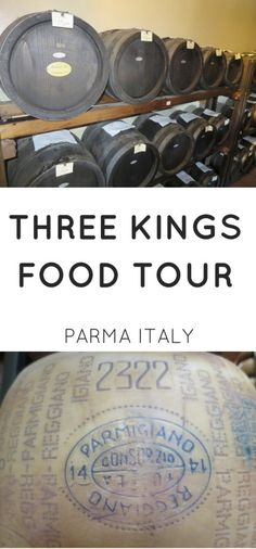 Not to be missed: Top 3 amazing food tours in Parma Italy. The Three Kings Tour allows you to see how traditional Italian foods are produced.