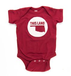 """Now even the smallest Okies in your life can show their love of This Land. People everywhere will comment, """"That baby looks awesome!"""""""