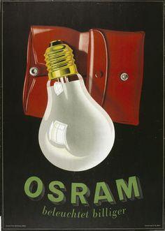 By Peter Birkhäuser, 1 9 4 3,   Osram beleuchtet billiger.