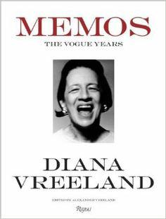Diana Vreeland Memos: The Vogue Years: Alexander Vreeland