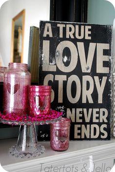 Valentine Glitter Mason Jar - 30 DIY Valentine Decoration Ideas Love this!