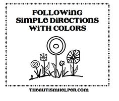 Following Simple Directions with Colors {5 worksheets with 3-6 corresponding visual flashcards for one step directions} theautismhelper.com
