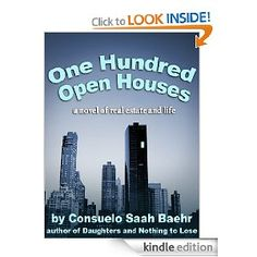 One Hundred Open Houses [Kindle Edition]  Consuelo Saah Baehr (Author)