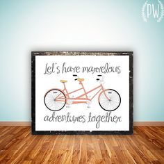 Quote Print, Printable wall art decor poster, Inspirational love, digital typography - adventures tandem bicycle quote
