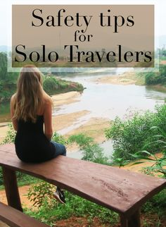 Safety Tips For Solo Travelers - The Tourist Of Life Staying safe while traveling solo. Tips for your next trip and travels!