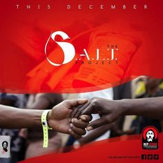 This December Urban Gospel Industry Ministers and Fans will unite to save thousands of lives. Be part. Join The S.A.L.T. Project  #Jesus #Christ #God #HolySpirit #music #gospel #youth #hiphop #entertainment #minister #ghana #africa #urban #Christian #afropop #dancehall #rapper #singer #rap #dance #ministry #culture #urbanculture #urbangospel #teen #preach #bible #dj #fbpg