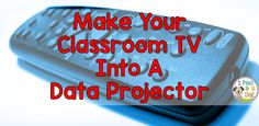 2 Peas and a Dog: TV + Tablet = Data Projector. Don't let your classroom TV become dusty. Use it for more than just videos. Read on to find out how.