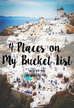 TRAVEL: 4 Places On My Bucket List