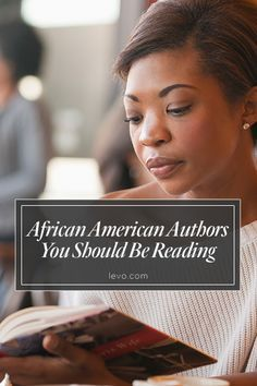We need diverse books. We need diverse authors. Diversify your reading list with these great reads and African American authors.